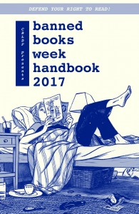 CBLDF Presents Banned Books Week Handbook 2017