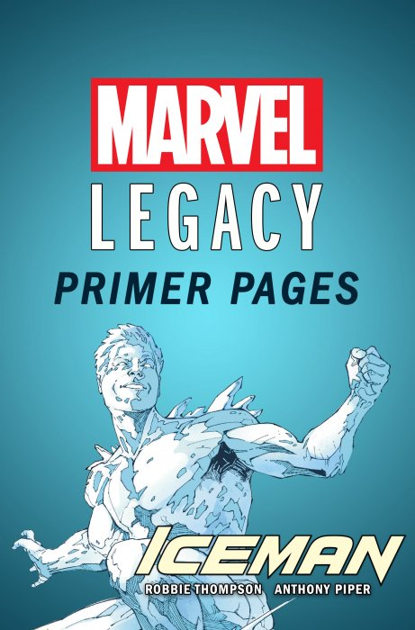 Iceman - Marvel Legacy Primer Pages #1