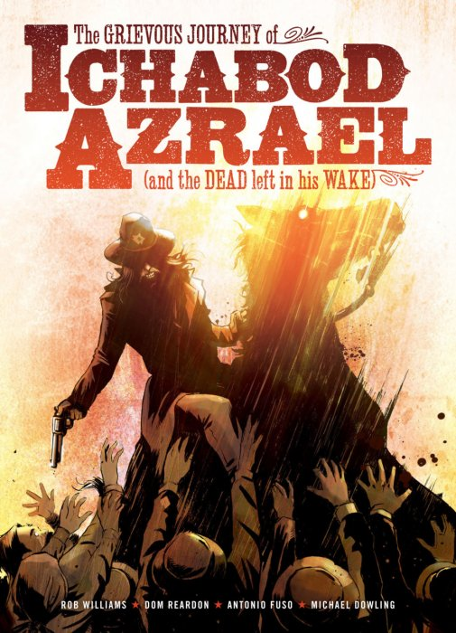 The Grievous Journey of Ichabod Azrael #1 - TPB