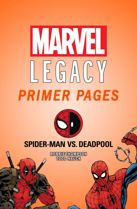 Spider-Man - Deadpool - Marvel Legacy Primer Pages #1