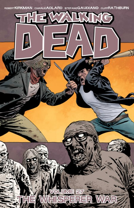 The Walking Dead Vol.27 - The Whisperer War
