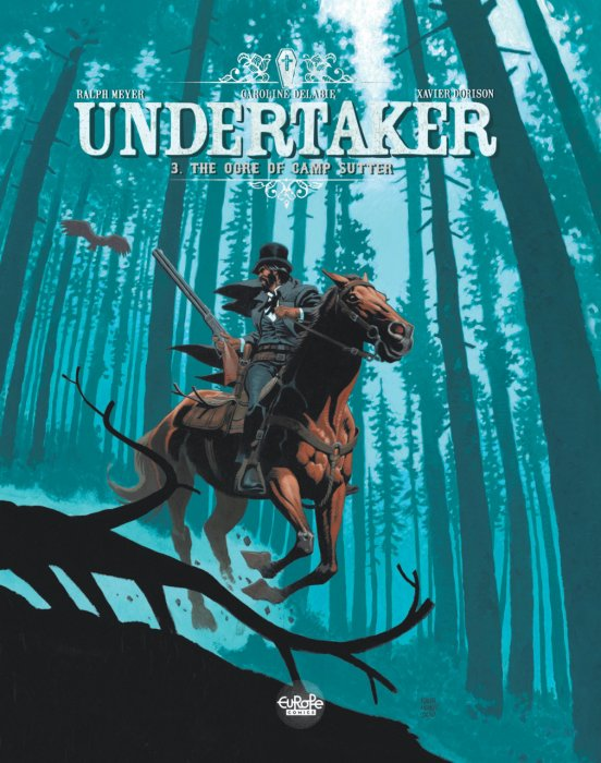 Undertaker #3 - The Ogre of Camp Sutter