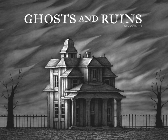 Ghosts and Ruins #1 - HC
