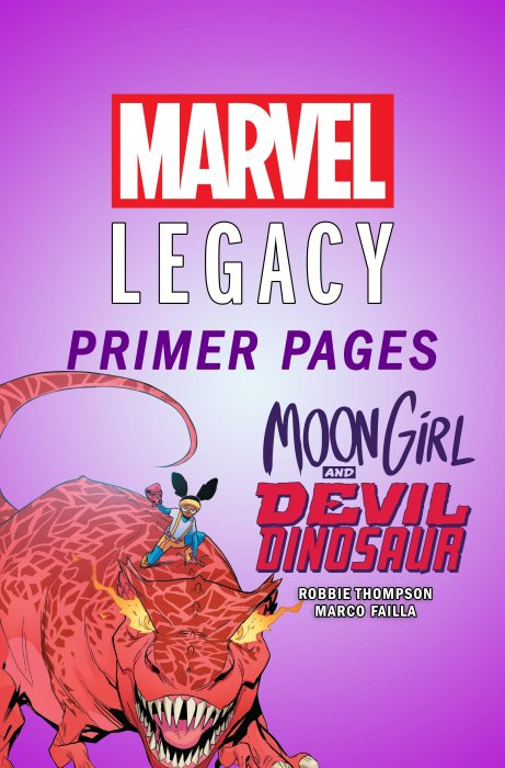 Moon Girl and Devil Dinosaur - Marvel Legacy Primer Pages #1