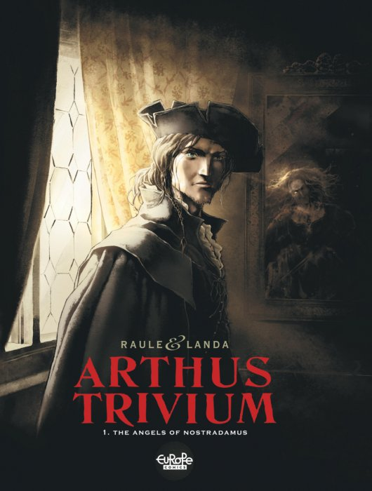 Arthus Trivium #1 - The Angels of Nostradamus