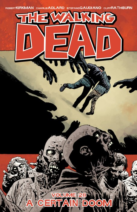 The Walking Dead Vol.28 - A Certain Doom
