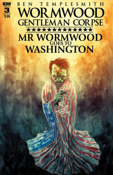 Wormwood Gentleman Corpse - Mr. Wormwood Goes to Washington #3
