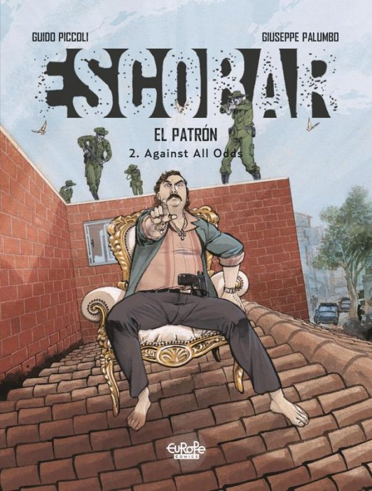 Escobar #2 - Against All Odds
