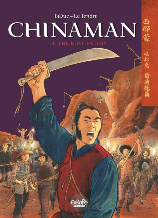 Chinaman #4 - The Rust Eaters