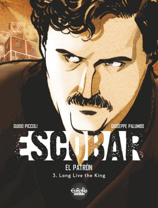 Escobar #3 - Long Live the King