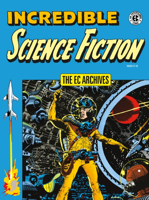The EC Archives - Incredible Science Fiction #1 - HC