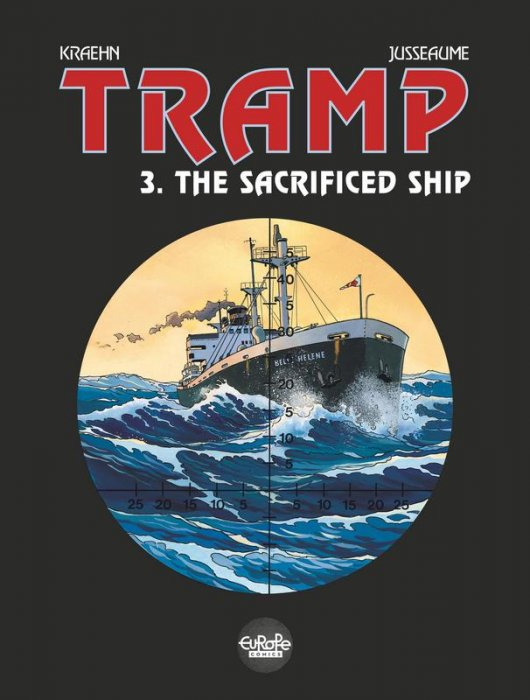 Tramp #3 - The Sacrificed Ship