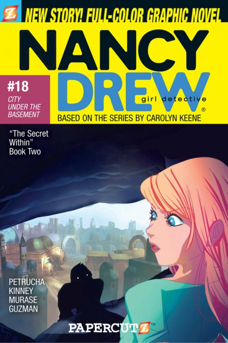Nancy Drew Vol.18 - City Under the Basement
