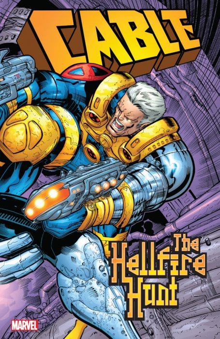 Cable - The Hellfire Hunt #1 - TPB