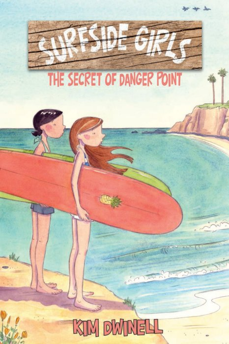 Surfside Girls - The Secret of Danger Point #1 - GN