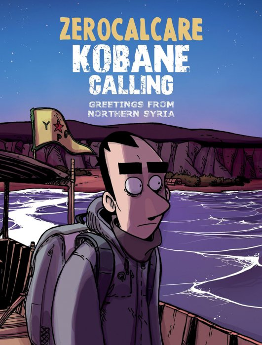 Kobane Calling - Greetings from Northern Syria #1 - GN