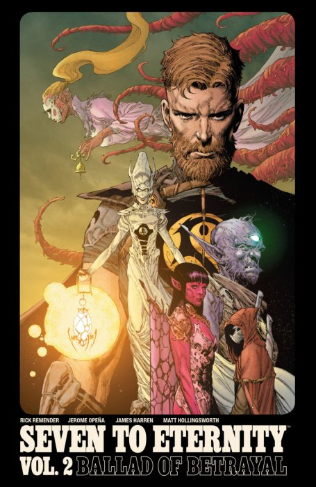 Seven to Eternity Vol.2 - Ballad of Betrayal