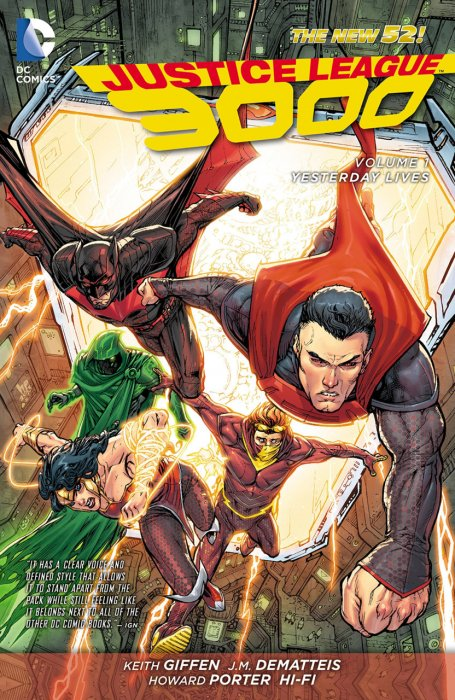 Justice League 3000 Vol.1 - Yesterday Lives