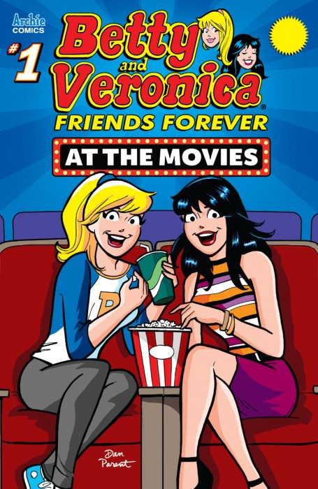 Betty & Veronica Best Friends Forever - At Movies #1
