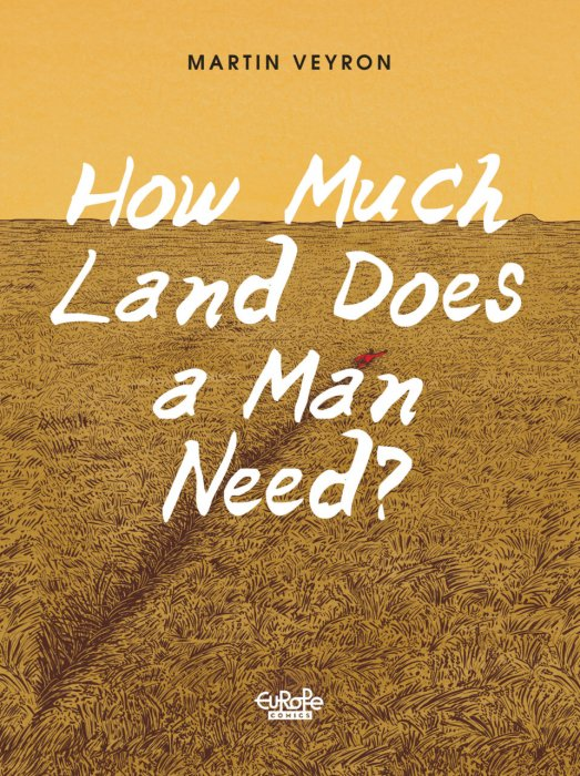 How Much Land Does a Man Need? #1