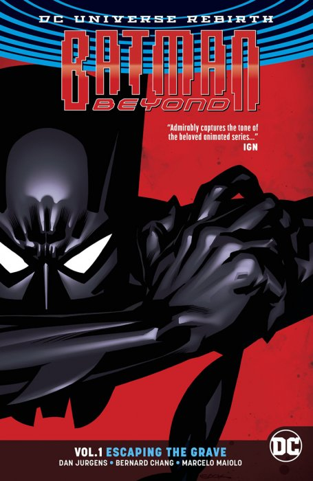 Batman Beyond Vol.1 - Escaping the Grave