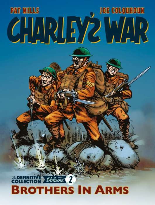 Charleys War - The Definitive Collection Vol.2 - Brothers in Arms