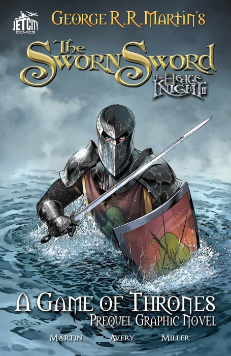 George R. R. Martin's The Hedge Knight II - The Sworn Sword (A Game of Thrones)