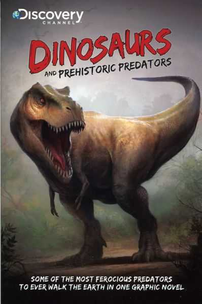 Dinosaurs and Prehistoric Predators #1