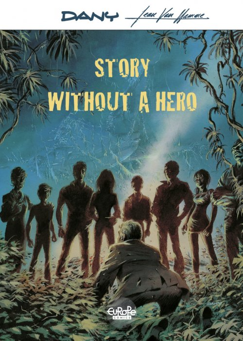 Story Without a Hero #1