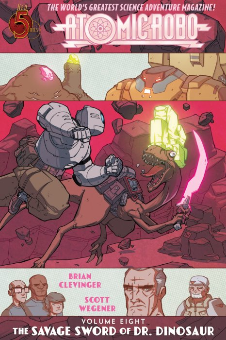 Atomic Robo & The Savage Sword of Doctor Dinosaur #1