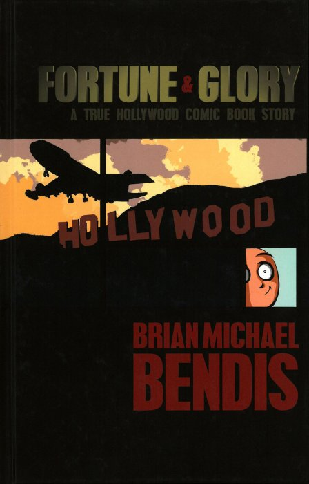 Fortune and Glory - A True Hollywood Comic Book Story - Deluxe Anniversary Edition