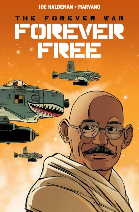 The Forever War - Forever Free #3