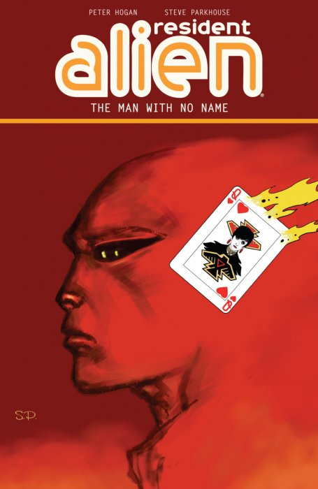 Resident Alien Vol.4 - The Man with No Name