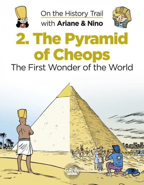 On the History Trail with Ariane & Nino #2 - The Pyramid of Cheops