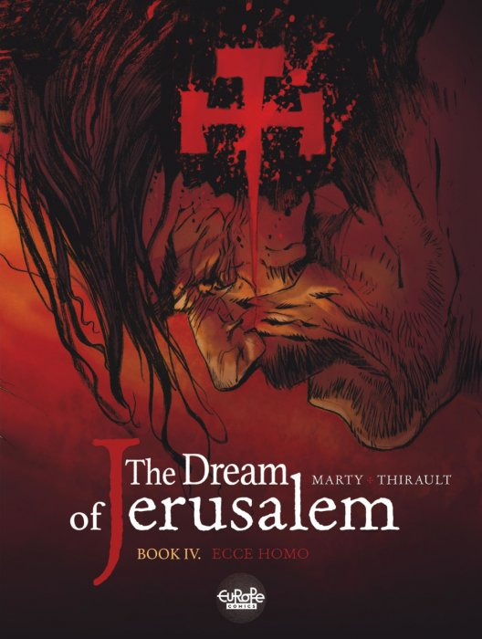 The Dream of Jerusalem #4 - Ecce Homo