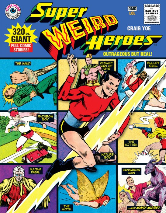 Super Weird Heroes Vol.1 - Outrageous But Real