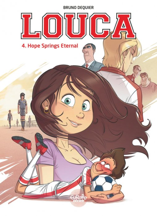 Louca #4 - Hope Springs Eternal