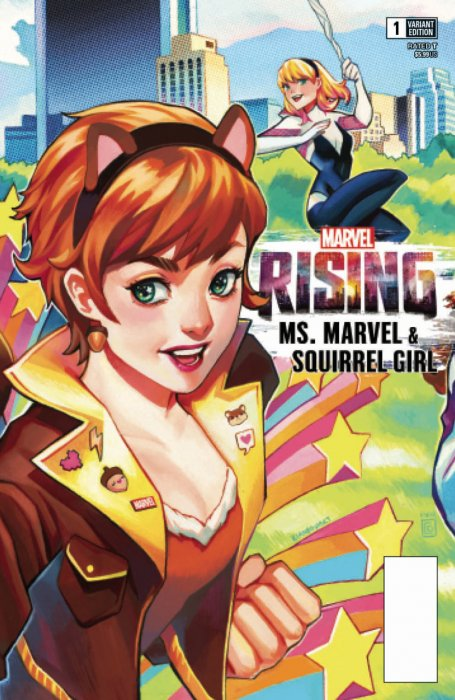 Marvel Rising - Ms. Marvel & Squirrel Girl #1