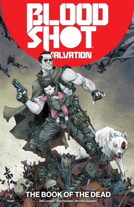 Bloodshot Salvation Vol.2 - The Book of the Dead