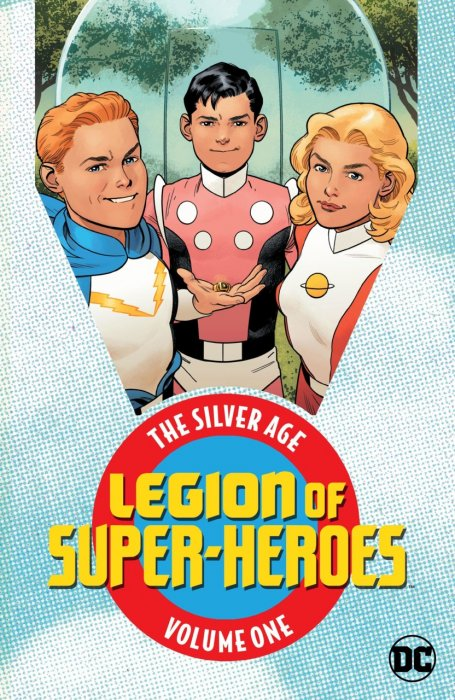Legion of Super Heroes - The Silver Age Vol.1