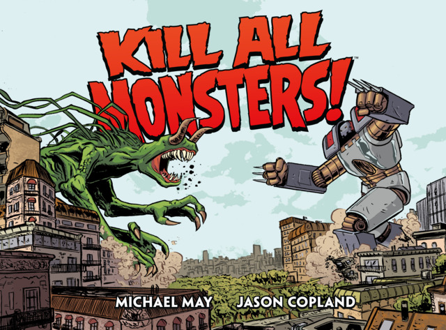 Kill All Monsters! Omnibus #1 - HC
