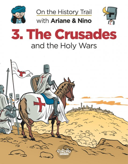 On the History Trail with Ariane & Nino #3 - The Crusades