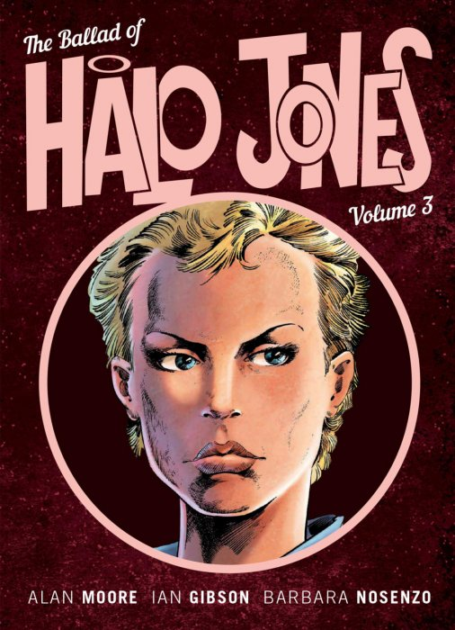 The Ballad of Halo Jones Vol.3