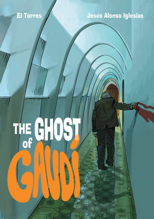 The Ghost of Gaudi #1 - HC