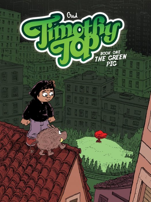 Timothy Top Book 1 - The Green Pig