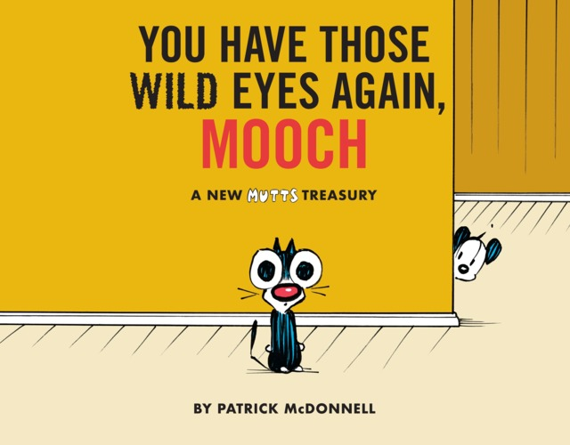 You Have Those Wild Eyes Again Mooch #1 - SC