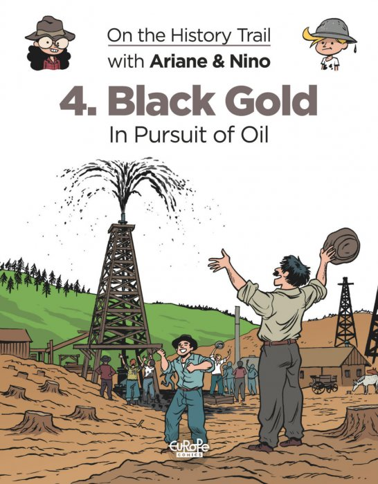 On the History Trail with Ariane & Nino #4 - Black Gold