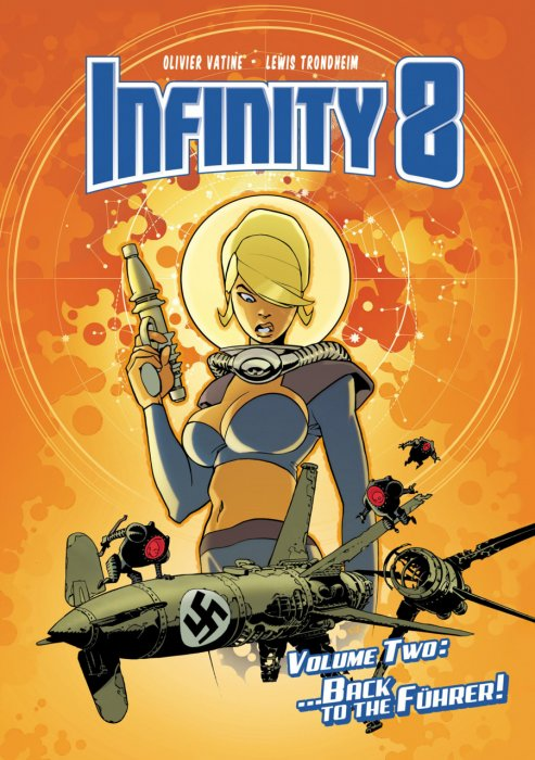 Infinity 8 Vol.2 - Back to the Führer
