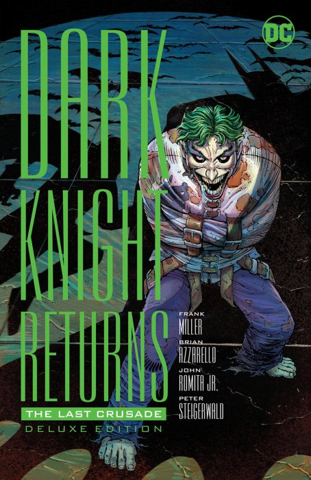 Dark Knight Returns - The Last Crusade - The Deluxe Edition #1 - HC