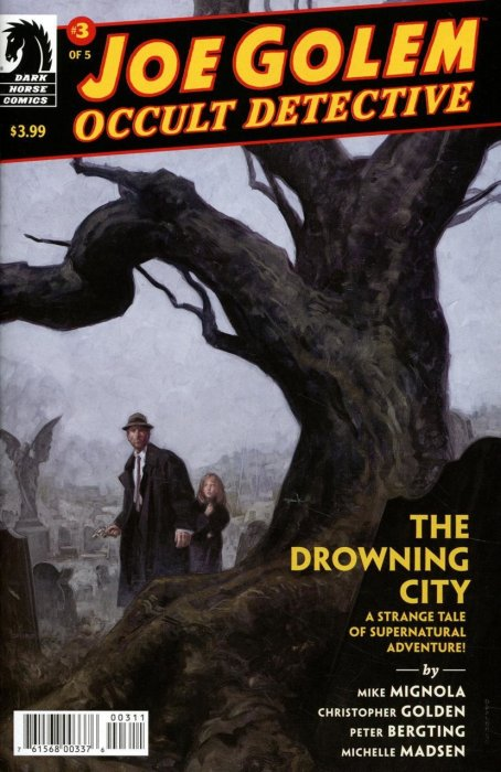 Joe Golem - Occult Detective--The Drowning City #3